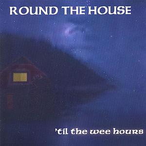 'Til the Wee Hours