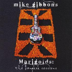Marigolds: The Bangkok Sessions
