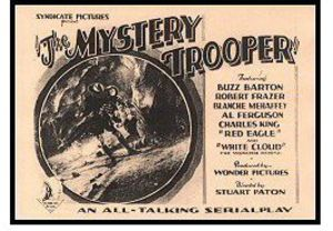 Mystery Trooper (1931) Serial (Remastered)