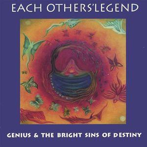 Genius & the Bright Sins of Destiny