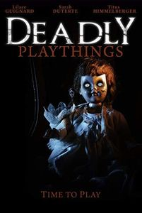 Deadly Playthings