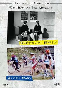 Films of Luc Moullet: Brigitte & Brigitte & Up &