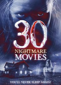 30 Nightmare Movies: Volume 2