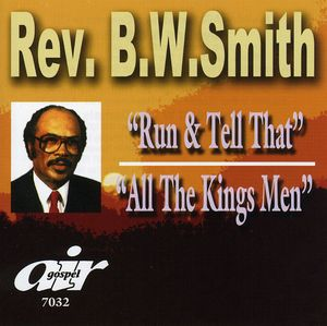 Run and Tell That/ All The King's Men