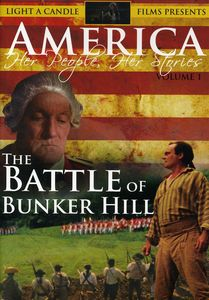 America-Her People, Her Stories: Volume 1: The Battle of Bunker Hill