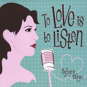 To Love Is to Listen