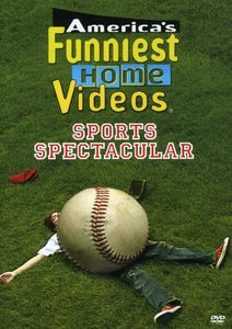 America's Funniest Home Videos: Sports Spectacular
