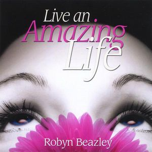 Live An Amazing Life