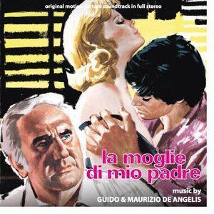 La Moglie Di Mio Padre (Confessions of a Frustrated Housewife) (Original Motion Picture Soundtrack)