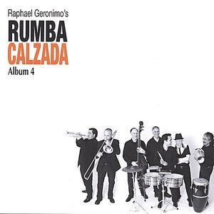 Raphael Geronimo's Rumba Calzada Album 4