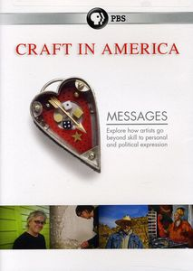 Craft in America: Season 3: Messages