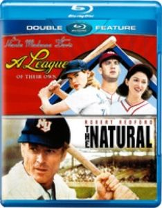 A League of Their Own /  The Natural