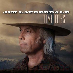 Time Flies , Jim Lauderdale