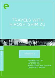 Travels With Hiroshi Shimizu (Eclipse Series 15)