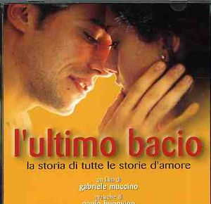 L'ultimo Bacio (The Last Kiss) (Original Soundtrack) [Import]
