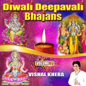 Diwali Deepavali Bhajans Vol. 2
