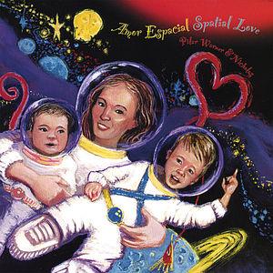 Amor Espacial-Spatial Love