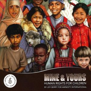 Mine & Yours: Human Rights for Kids