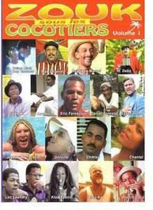 Vol. 1-Zouk Sous Les Cocotiers [Import]