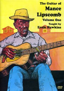 Guitar of Mance Lipscomb: Volume 1