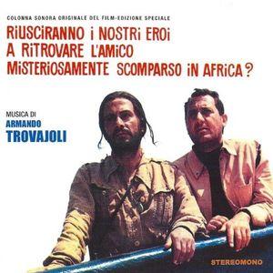 Riusciranno I Nostri Eroi A Ritrovare L'Amico MisteriosamenteScomparso In Africa (Original Soundtrack) [Import]