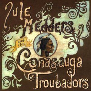 Jule Medders & the Conasauga Troubadors