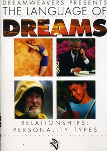 Language of Dreams: Relationships: Personality Types
