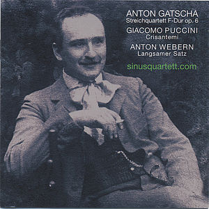 Gatscha Webern Puccini