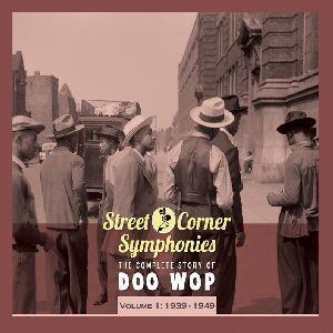 Street Corner Symphonies 1939-49 1 /  Various