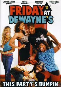 Friday at Dewayne's