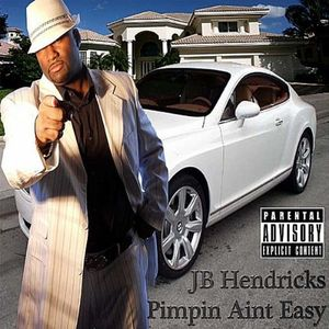 Pimpin Aint Easy