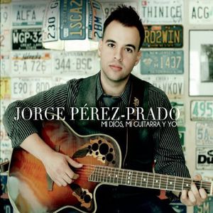Mi Dios Mi Guitarra y Yo