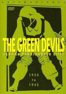 The Green Devils: German Paratrooper Elite 1933 to 1945