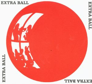 Extra Ball [Import]