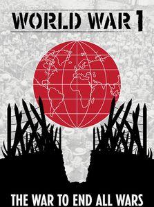 World War I: The War to End Al