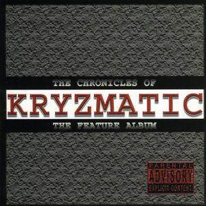 Chronicles of Kryzmatic (The Feature Album)