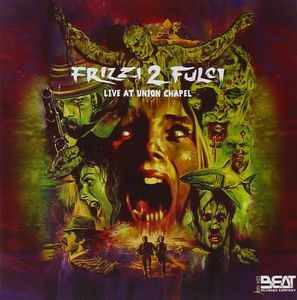 Frizzi 2 Fulci-Live at Union Chapel (Original Soundtrack) [Import]