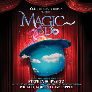 Stephen Schwartz's Magic To Do