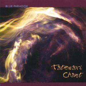 Tatewari Chant