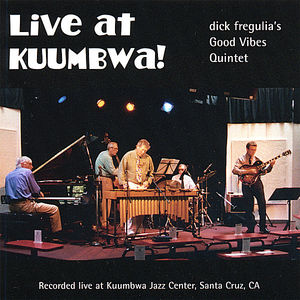 Live at Kuumbwa