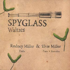 Spyglass: Waltzes