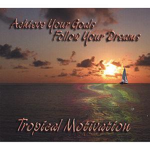 Achieve Your Goals Follow Your Dreams