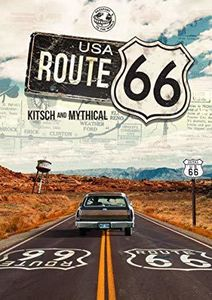 Route 66: Kitsch And Mythical