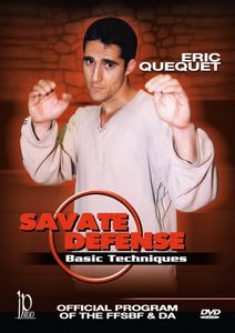 Savate Defense: Basic Beginner Techniques - Official Program of TheFFSBF and DA With Eric Quequet