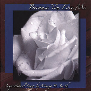 Because You Love Me