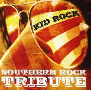 Kid Rock Southern Rock Tribute