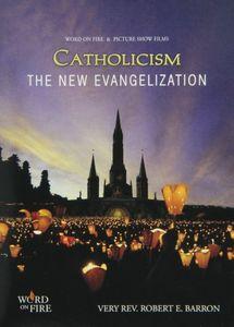 Catholicism: The New Evangelization