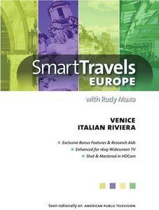 Smart Travels Europe With Rudy Maxa: Venice /  Genoa and Italianriviera