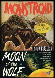 Monstroid/ Moon Of The Wolf