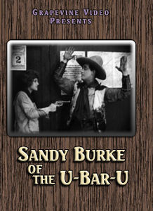 Sandy Burke of the U-Bar-U (1919)
